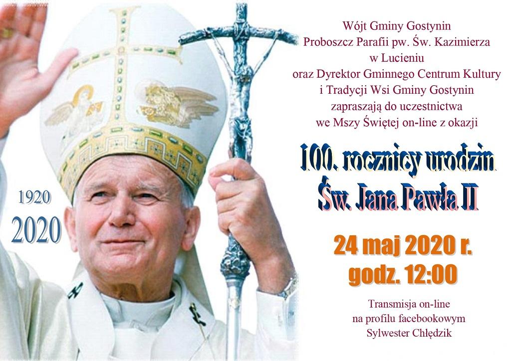 100 Rocznica Urodzin Świętego Jana Pawła II